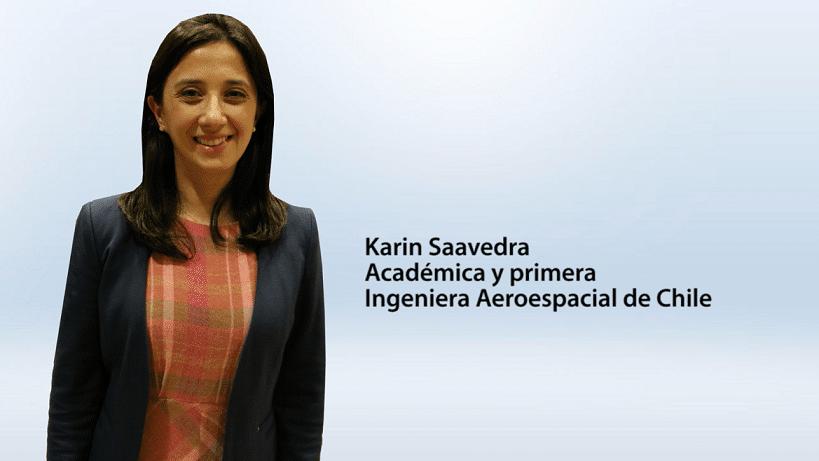 Karin Saavedra – Académica y primera Ingeniera Aeroespacial de Chile