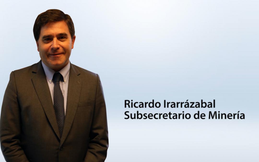 Entrevista Ricardo Irarrázabal – Subsecretario de Minería