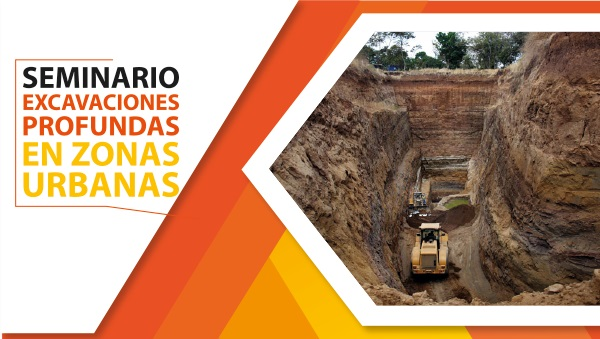 Seminario Excavaciones Profundas en Zonas Urbanas