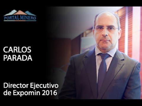 Entrevista de la Semana: Carlos Parada, Director Ejecutivo de Expomin 2016