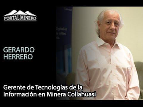 Entrevista de la Semana: Gerardo Herrero, Gerente de Tecnologías de la Información en Minera Collahu