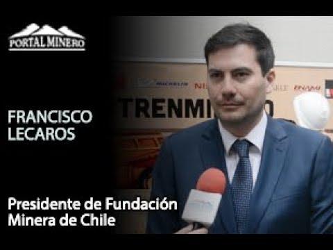 Francisco Lecaros, Presidente de Fundación Minera de Chile