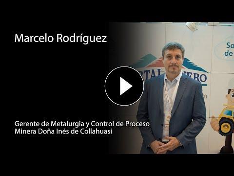 Marcelo Rodríguez – Gerente de Metalurgia y Control de Proceso Minera Doña Inés de Collahuasi