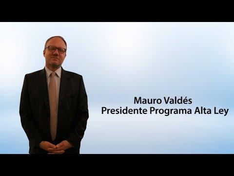 Mauro Valdés – Presidente Programa Alta Ley