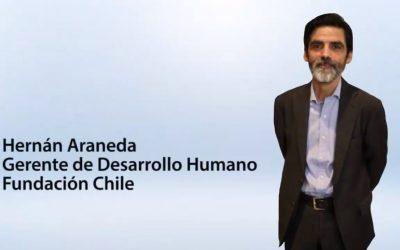 Entrevista Hernán Araneda, Gerente de Desarrollo Humano Fundación Chile