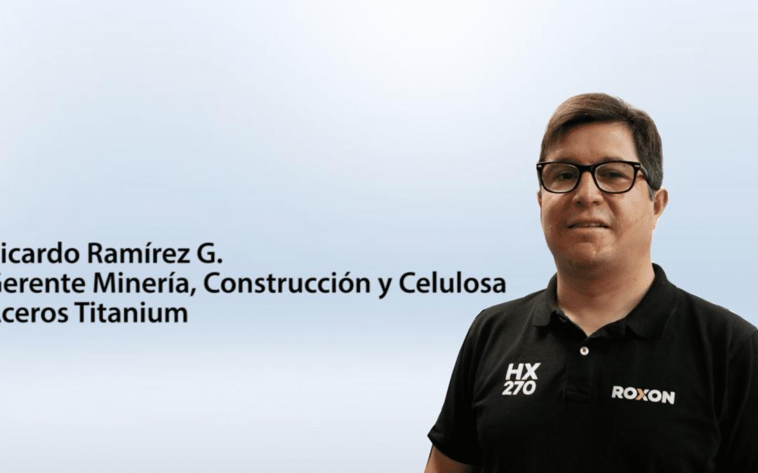 Entrevista Ricardo Ramírez G. – Gerente Minería, Construcción y Celulosa de Aceros Titanium