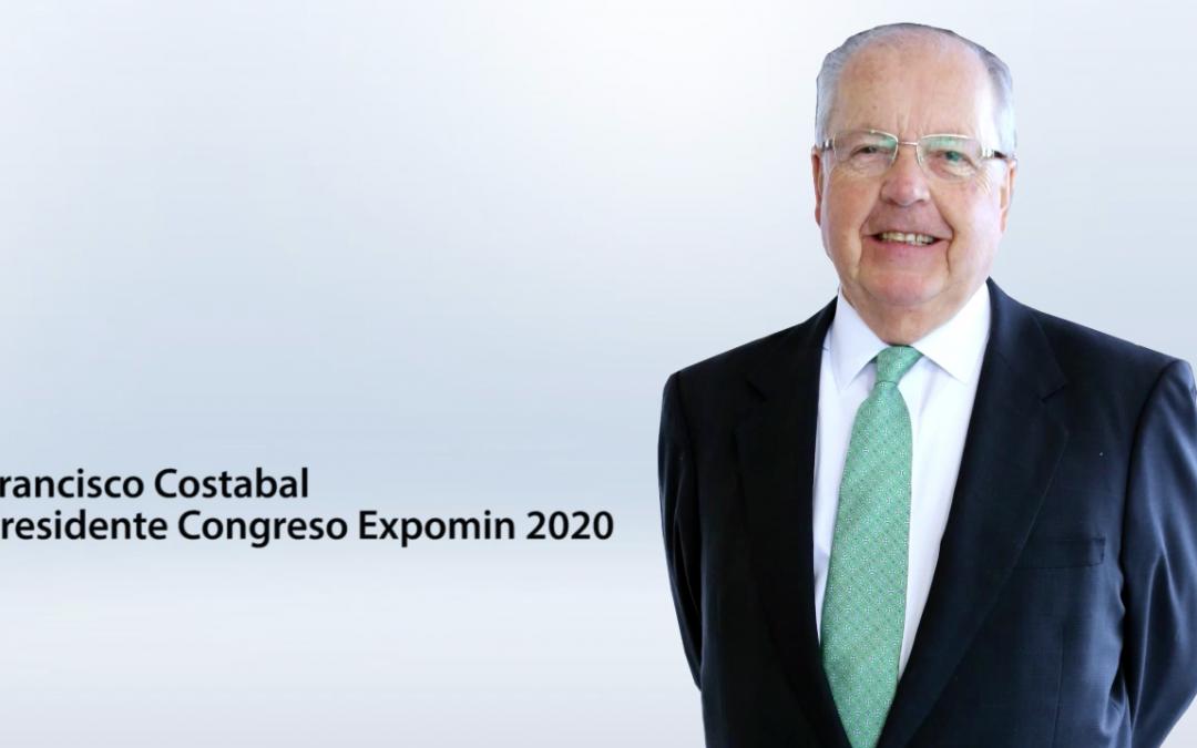 Entrevista Francisco Costabal – Presidente Congreso Expomin 2020