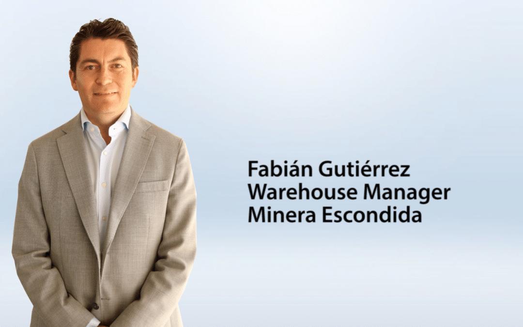 Entrevista Fabián Gutiérrez – Warehouse Manager para Minera Escondida