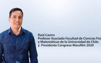 Entrevista Raúl Castro – Presidente Congreso Minero MassMin 2020