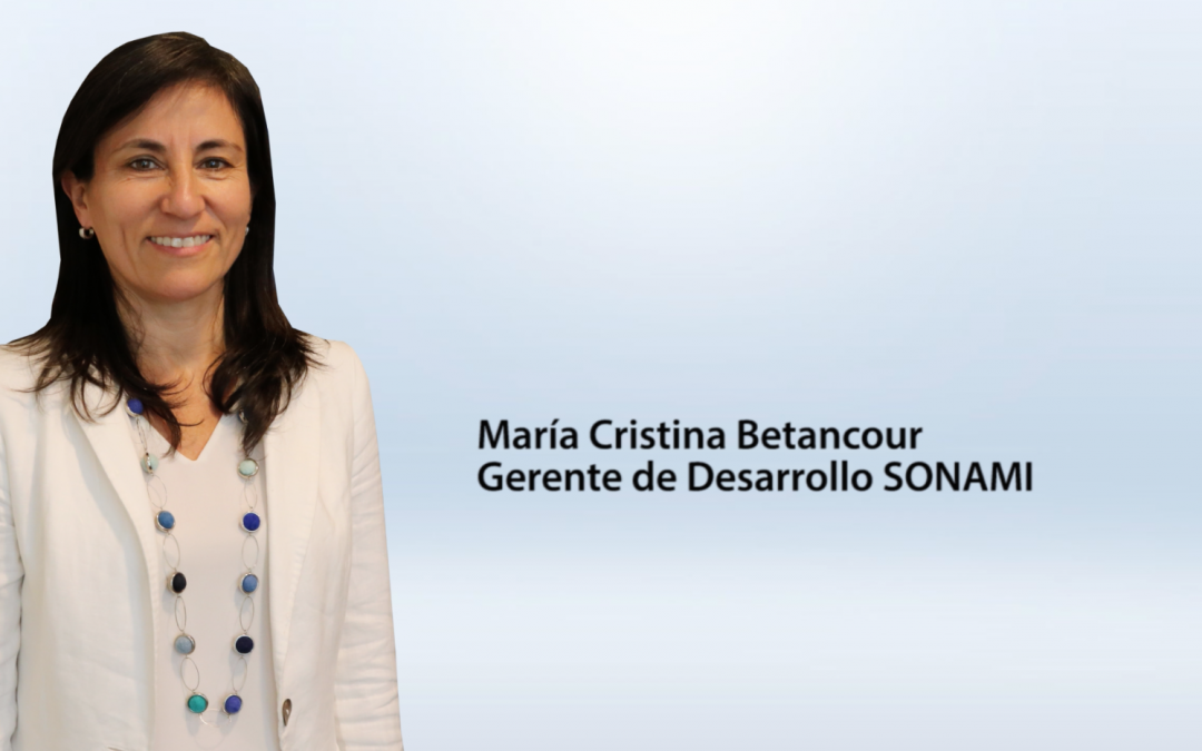 Entrevista María Cristina Betancour – gerente de Desarrollo SONAMI