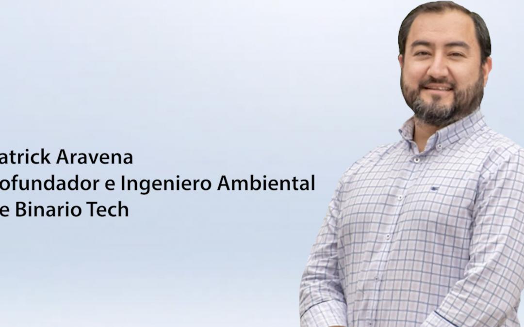 Entrevista Patrick Aravena – cofundador e ingeniero Ambiental de Binario Tech
