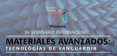 XV Seminario Internacional Materiales Avanzados: Tecnologías de Vanguardia