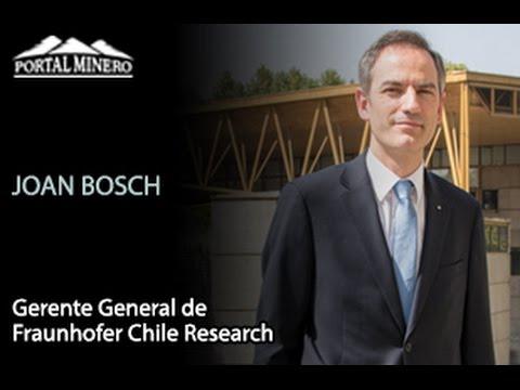 Entrevista de la Semana: Joan Bosch, Gerente General de Fraunhofer Chile Research