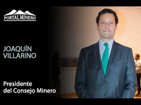 Entrevista de la Semana: Joaquín Villarino, Presidente del Consejo Minero