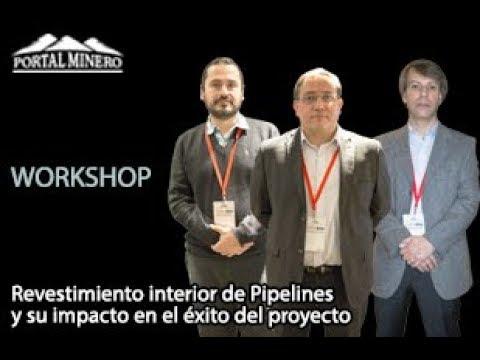 """Workshop """"Revestimiento interior de Pipelines y su impacto en el éxito del proyecto"""""""