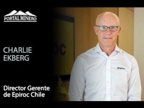 Charlie Ekberg, Director Gerente de Epiroc Chile
