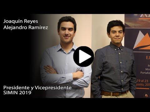 Entrevista a Joaquín Reyes y Alejandro Ramírez – Presidente y Vice Presidente SIMIN 2019