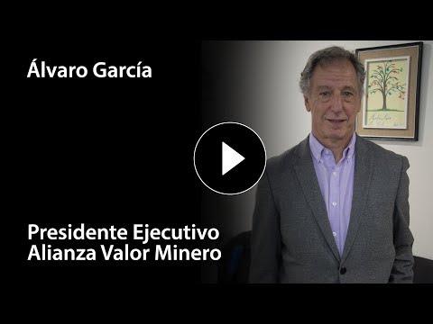 Entrevista a Álvaro García  Presidente Ejecutivo Alianza Valor Minero